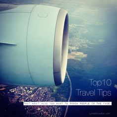 Top 10 Travel Tips http://wp.me/p38cMm-3Hw