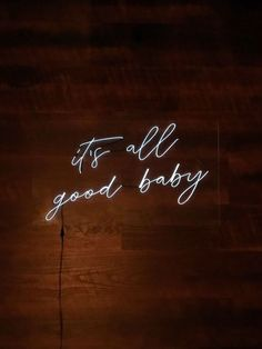 it's all good baby Neon Sign 24 inches x 12 inches Available in:-Blue-Cool White (pictured)-Pink-Purple-Red-YellowPLEASE READ: These signs are not commercially