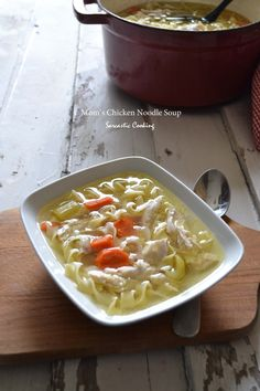 Mom's Chicken Noodle Soup - Sarcastic Cooking