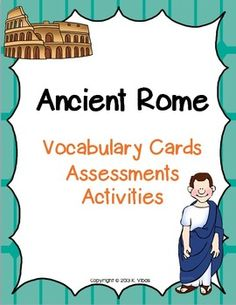 Vocabulary cards, assessments, and TONS of fun activities to support your Ancient Rome unit.