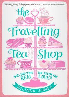 The Travelling Tea Shop - Belinda Jones