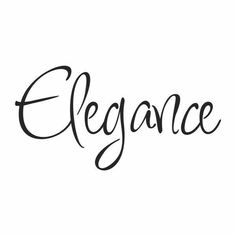 Cursive, legible, fun and the word itself is on brand Kate Middleton, Words Quotes, Sayings, Thing 1, Single Words, Short Quotes, Simple Elegance, Fashion Quotes, White Fashion