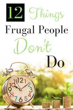 Learn how to be frugal with these 12 tips and tricks.