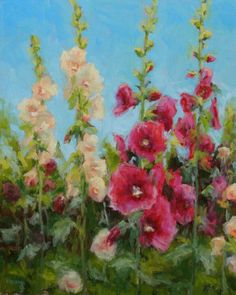 """Mill Road Hollyhocks"" painting by Pamela Ruschman"