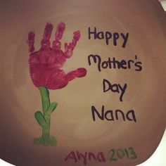 Mother's Day to Nana we made!