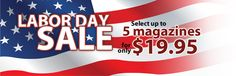 Discount Magazine Subscriptions- Labor Day 2012 Sale (5 for $20)