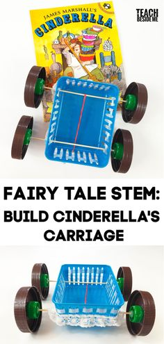 Fairy Tale STEM: Build Cinderella's Carriage Fairy Tale STEM: Build Cinderella's Carriage! This is a fun spin on a traditional rubber band car. It's simple and tons of fun to make! Pair it with a Cinderella story and get kids creating! Fairy Tale Activities, Space Activities, Science Activities For Kids, Steam Activities, Disney Activities, Science Fun, Science Ideas, Physical Science, Science Classroom