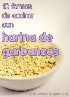 10 formas de cocinar con harina de garbanzos