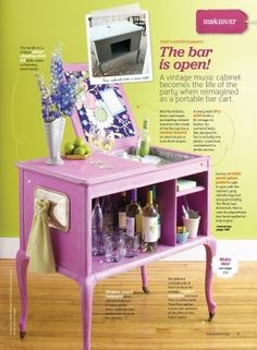 Vintage music cabinet converted into a bar cart, from Flea Market Style magazine.     I want, but not in pink... home