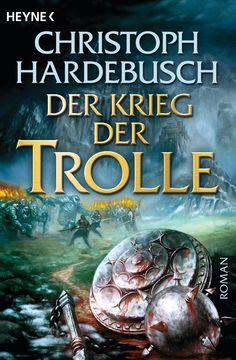 Christoph Hardebusch - Der Zorn der Trolle - Google-Suche