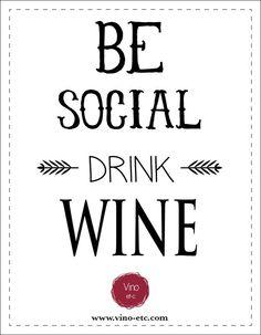 Be Social Drink Wine