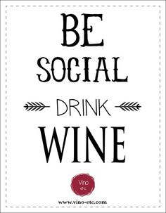 Be Social Drink Wine