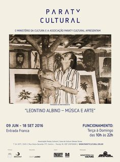 """Abertura da exposição """"Leontino Albino - Música e Arte"""" na Casa da Cultura Paraty Cultural. #CasaDaCultura #CasaDaCulturaParaty #exposição #fotografia #música #cultura #turismo #arte #VisiteParaty #TurismoParaty #Paraty #PousadaDoCareca #ParatyCultural #PartiuBrasil #MTur"""