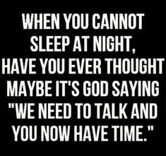 I think this is the most impressive quote. Before seeing this quote for the first time, I never thought about it, but i admire those who have. This quote blows my mind every time! Quotes About God, Quotes To Live By, Quotes About Night, Quotes About Talking, Inspire Quotes, Morning Quotes, Bible Quotes, Me Quotes, Qoutes