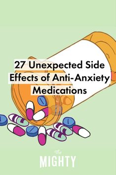 27 Unexpected Side Effects of Anti-Anxiety Medicat…Edit description