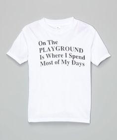 Look at this #zulilyfind! White 'On The Playground' Tee - Toddler #zulilyfinds