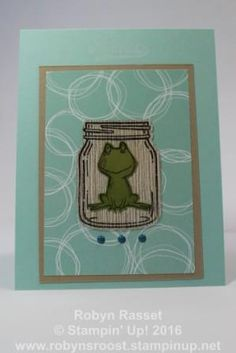 Love You Lots frog inside Jar of Love jar with Serene Scenes DSP. Love the Everyday Jars Framelits. Be sure to use Stazon Ink when stamping on the window sheets. www.robynsroost.stampinup.net