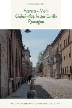 Herrschaft der Este, beschauliche Großstadt mit Architektur und ganz viel Geschichte