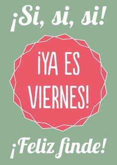 ¡A disfrutar del fin de semana!