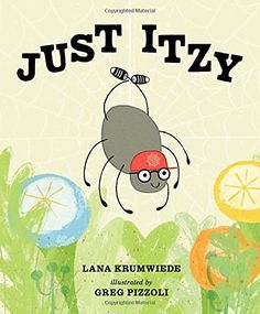Just Itzy by Lana Krumwiede - Growth Mindset and perseverance