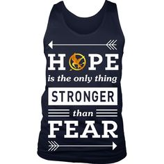 Hope Is The Only Thing Stronger Than Fear LIMITED EDITION