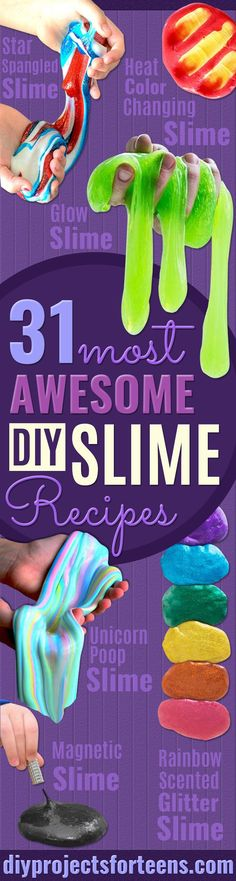 Best DIY Slime Recipes -  Cool and Easy Slime Recipe Ideas Without Glue, Without Borax, For Kids, With Liquid Starch, Cornstarch and Laundry Detergent - How to Make Slime at Home - Fun Crafts and DIY Projects for Teens, Kids, Teenagers and Teens - Galaxy and Glitter Slime, Edible Slime http://diyprojectsforteens.com/diy-slime-recipes