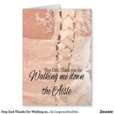 Step Dad Thanks for Walking me down Aisle Stationery Note Card