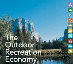 Outdoors=economy...don't short-change outdoor rec. space during budget cuts, it keeps the money flowing.