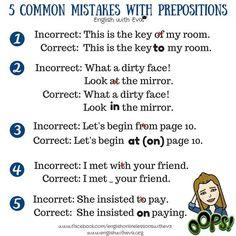 Common mistakes with prepositions #learnenglish https://plus.google.com/+AntriPartominjkosa/posts/dgdv9UWYWwt