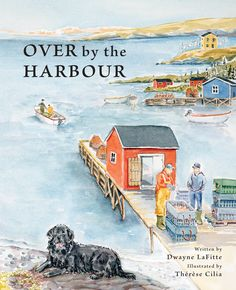 Inspired by the classic counting rhyme Over in the Meadow, author Dwayne LaFitte and illustrator Thérèse Cilia have created Over by the Harbour, a modern adaptation set in outport Newfoundland and Labrador. Children will enjoy learning to count and rhyme while discovering some of this province's most recognizable animals in their natural habitat. With charming verses and beautiful watercolour illustrations, Over by the Harbour is sure to become a storytime favourite!