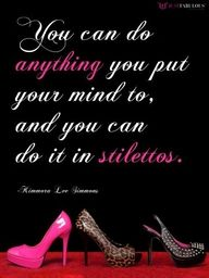 ... and You Can Do It In Stilettos