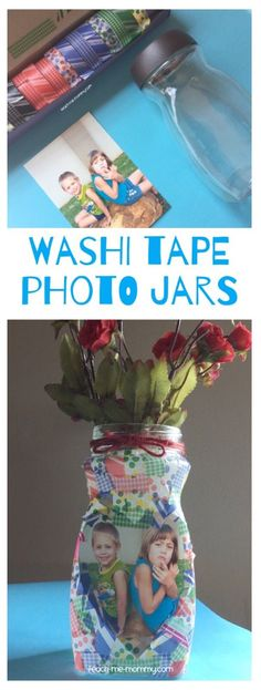 Washi Tape Photo Jars Reuse a jar by using WASHI tape and a photo as a lovely flower vase gift!