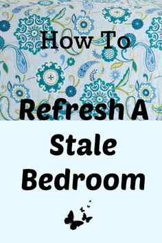How To Refresh A Stale Bedroom