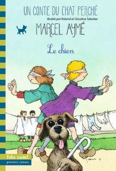 Le chien - Folio Cadet - Livres pour enfants et littérature jeunesse - Gallimard Jeunesse