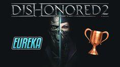 Dishonored 2 - Eureka - Guida Trofei / Obiettivi