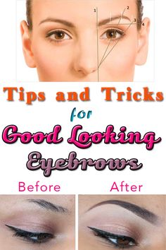 Tips & Tricks for Good Looking Eyebrows! -->
