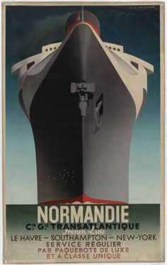 Normandie, 1935. A.M. Cassandre (French, 1901-68). Lithograph. Museum of Modern Art, New York.