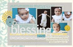 Baby Love: Layout Ideas for Scrapbooking Babies!