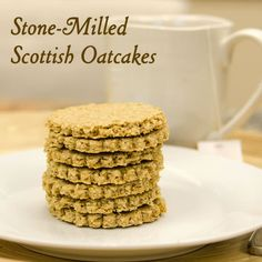 Stone-Milled Scottish Oatcakes - and a primer on stone milling! #unprocessed