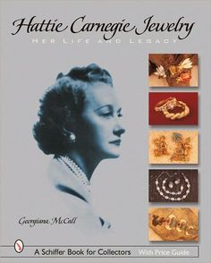 Hattie Carnegie 'Les Bijoux, Sa Vie et son Héritage' - Livre de Georgiana McCall - 2005