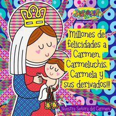 Felicidades Nuestra Señora del Carmen