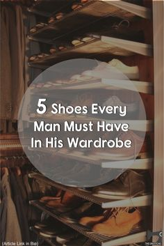 5 Must Have Shoes in Every Man's Wardrobe — Mens Fashion Blog India - The Unstitchd