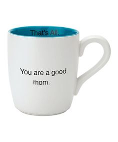 'Good Mom' Ceramic Mug #zulily #zulilyfinds