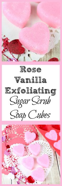 Sugar scrubs are great for the skin. These Rose Vanilla Exfoliating Sugar Scrub Soap Cubes are gentle enough for everyday. It, also, makes a great Valentine's Day gift idea.