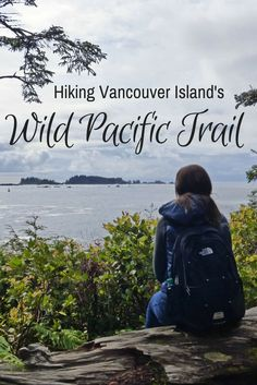 Hiking the Wild Pacific Trail on Vancouver Island. From rugged to a gentle stroll, you'll find a little bit of everything with this Vancouver Island travel experience. Sunshine Coast, Whistler, British Columbia, Columbia Travel, Rocky Mountains, West Coast Trail, Canadian Travel, Hiking Tips, Best Hikes