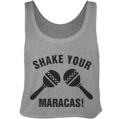 Shake Your Maracas! -  Cinco de Mayo tank, crop top. Cinco de Drinko shirt. Spring break tees and tanks. Mexico tees and tanks. Drinking shirts. Bar crawl shirts. Funny shirts. Graphic tees. #cincodemayo