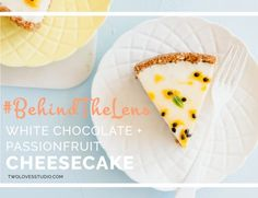 Behind The Lens with White Chocolate Cheesecake | What I love about food photography is that a little goes a long, long way. Peek into my humble shooting process.
