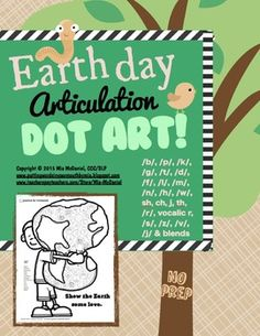 Dot art is fun for all ages and a great way to immediately reinforce correct sound productions...Oh, and NO PREP!! This one is especially for your Earth Day lessons! Just print and use on the spot! This 30 page download includes 25 dot art pages with small pictures representing specific target sounds in each little circle!