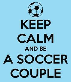 Cute Soccer Slogans | Soccer Quotes For Couples Soccer couple. via theresa otterness