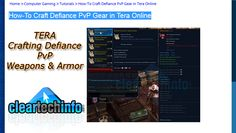 Tera Fate of Arun: How-To Craft Defiance PvP Armor and Weapons Guide